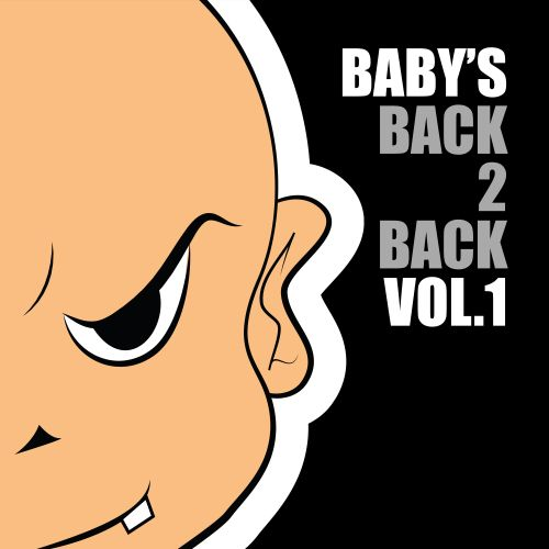 Various Artists - Baby's Back 2 Back Volume 1 - Baby's Back - 01:11:45 - 09.01.2019