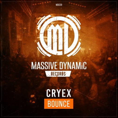 Cryex - Bounce - Massive-Dynamic Records - 03:59 - 30.01.2019