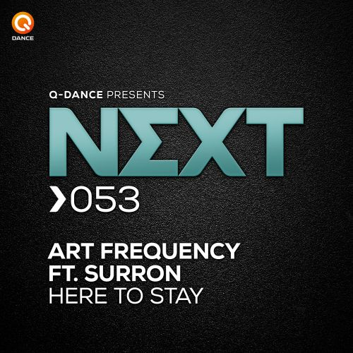 Art Frequency featuring Surron - Here To Stay - Q-dance presents NEXT - 04:37 - 18.01.2019
