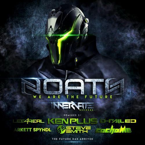 Noath - We Are The Future - Innervate Records - 07:55 - 25.01.2019