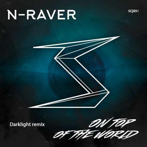 N-Raver - On Top Of The World - Scramjet Records - 04:04 - 18.01.2019