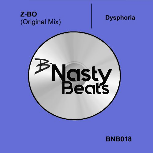 Z-BO - Dysphoria - B-Nasty Beats - 04:05 - 11.01.2019