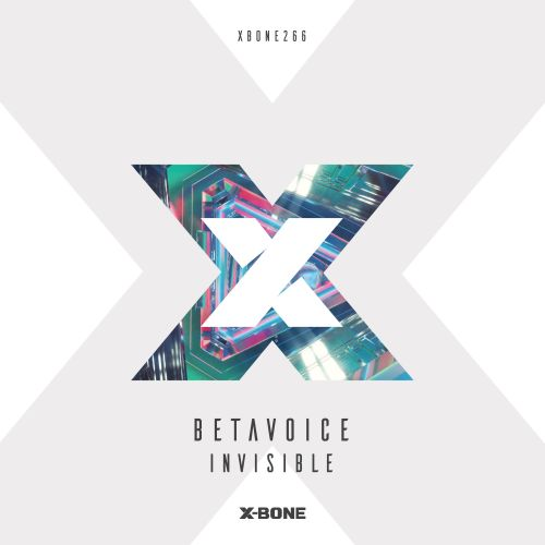 Betavoice - Invisible - X-Bone - 04:08 - 28.02.2019