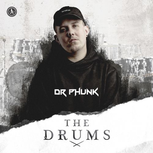 Dr Phunk - The Drums - Dirty Workz - 04:12 - 15.02.2019