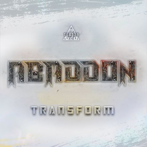 Abaddon - Transform - Triple Six Records - 03:45 - 25.02.2019