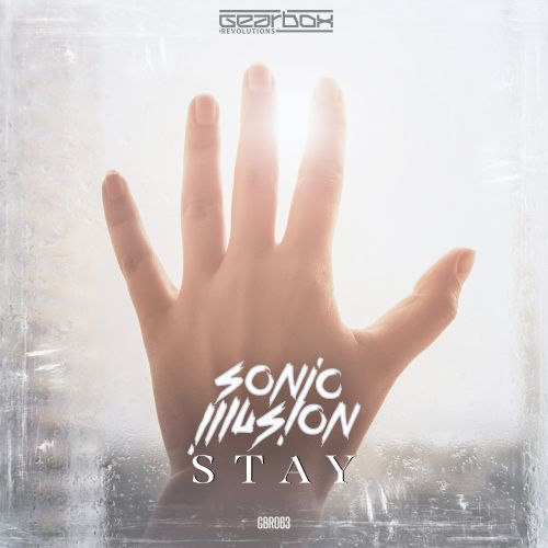 Sonic Illusion - Stay - Gearbox Revolutions - 04:15 - 05.03.2019