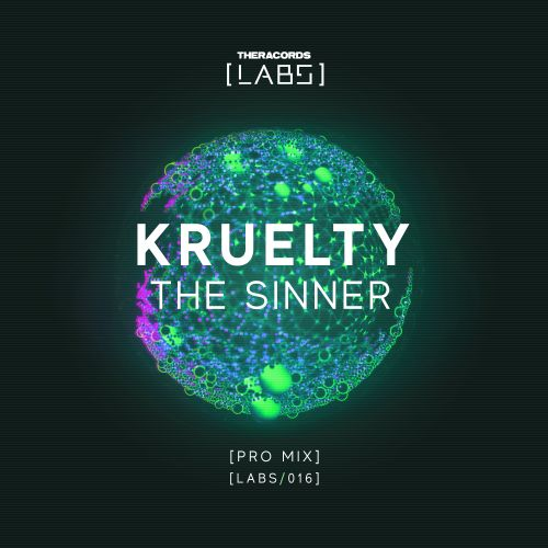 Kruelty - The Sinner - Theracords LABS - 05:02 - 22.03.2019
