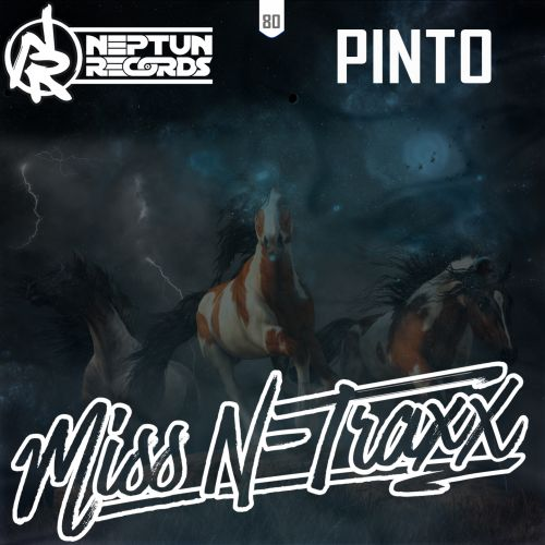Miss N-Traxx - Pinto - Neptun Records - 05:46 - 29.03.2019