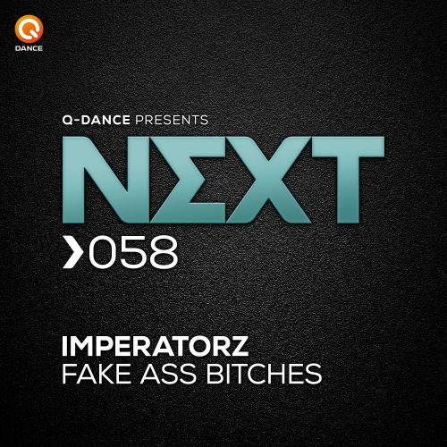 Imperatorz - Fake Ass Bitches - Q-dance Records - 03:30 - 29.03.2019