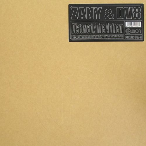 Zany & DV8 - Distorted - Fusion Records - 06:18 - 26.02.2009