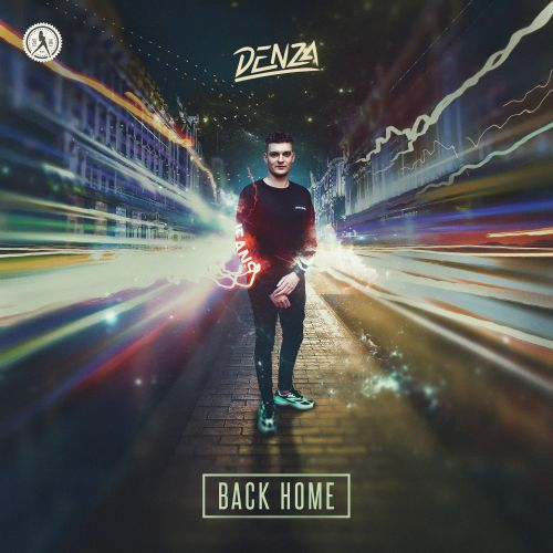 Denza - Back Home - Dirty Workz - 03:43 - 03.04.2019