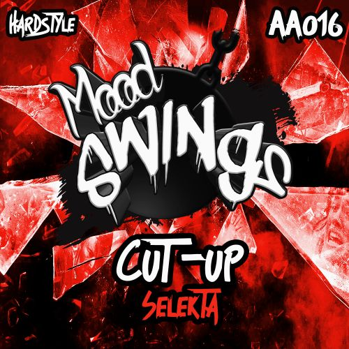 Cut-Up - Selekta - Mood Swings - 05:21 - 08.04.2019