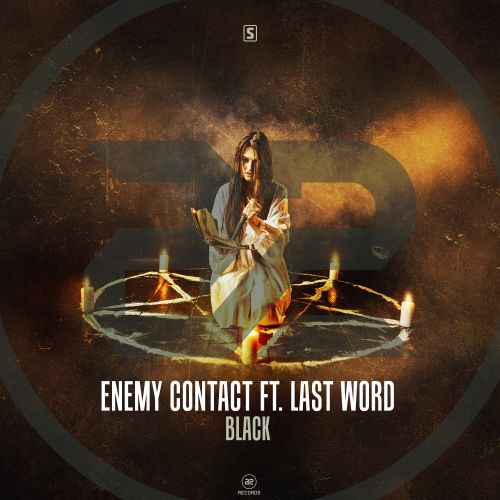 Enemy Contact ft. Last Word - Black - A2 Records - 04:40 - 17.04.2019