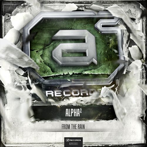 Alpha² - From The Rain - A2 Records - 04:15 - 04.07.2012