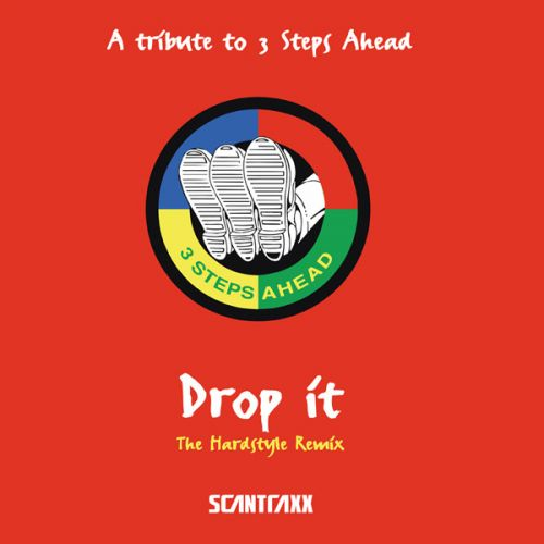 3 Steps Ahead - Drop It - Scantraxx Special - 06:58 - 27.11.2008