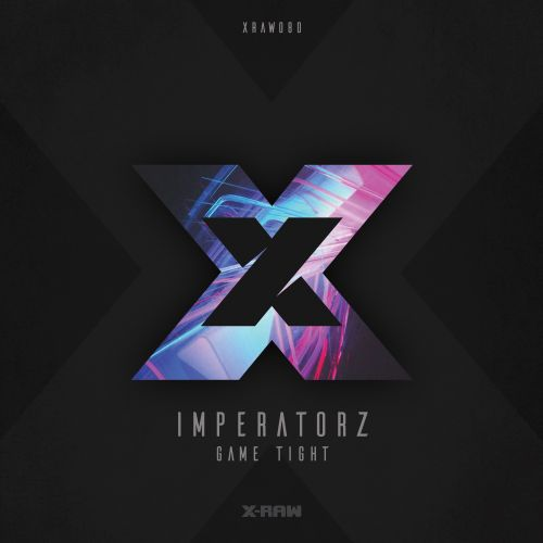 Imperatorz - Game Tight - X-Raw - 03:16 - 02.05.2019