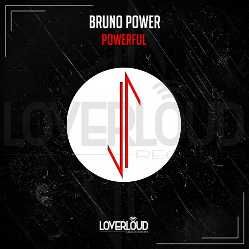 Bruno Power - Powerful - Loverloud Records - 05:09 - 17.05.2019
