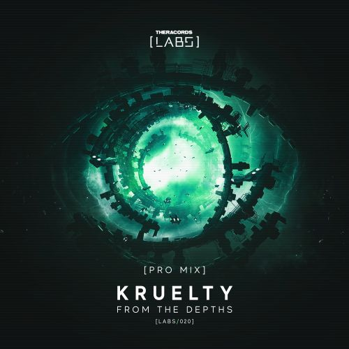 Kruelty - From The Depths - Theracords LABS - 04:25 - 03.05.2019