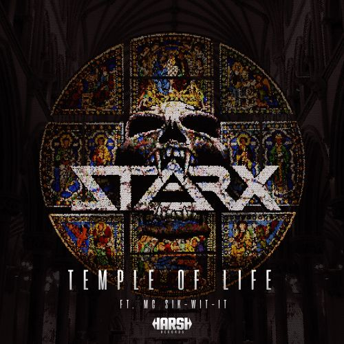 STARX feat. MC Sik-wit-it - Temple of Life - Harsh Records - 04:11 - 26.04.2019