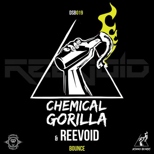 Chemical Gorilla & Reevoid - Bounce - Disobey records - 03:58 - 18.04.2019