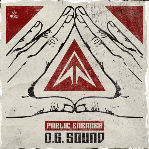 Public Enemies - O.G. Sound - Roughstate - 03:34 - 08.05.2019