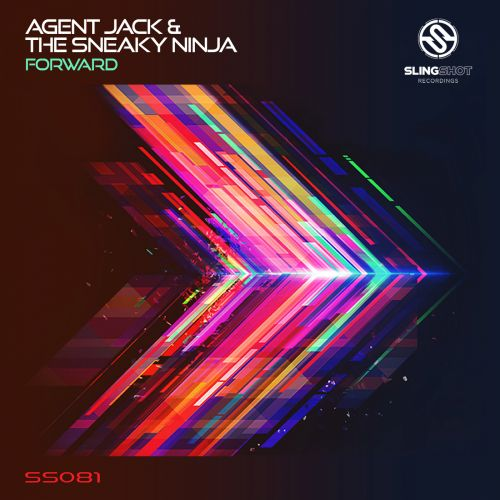 Agent Jack & The Sneaky Ninja - Forward - Slingshot Recordings - 08:00 - 10.05.2019