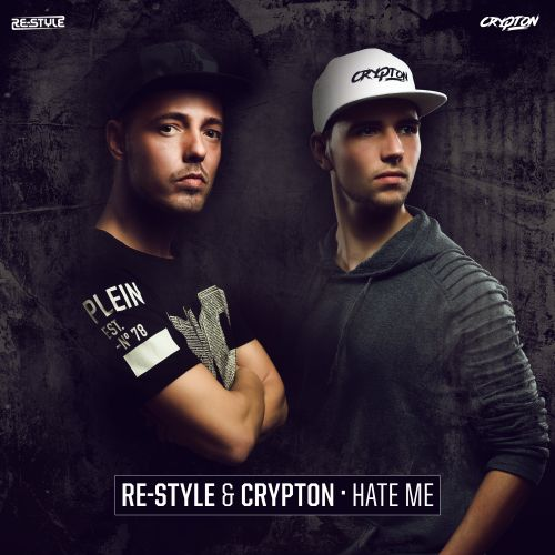 Re-Style and Crypton - Hate Me - Afterlife Recordings - 04:31 - 22.05.2019