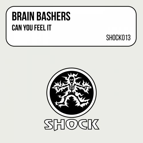 Brain Bashers - Can You Feel It - Shock Records - 04:49 - 21.01.1998