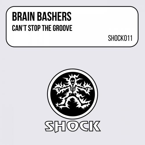 Brain Bashers - Can't Stop The Groove - Shock Records - 06:55 - 08.01.1998
