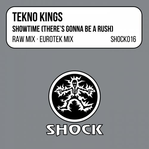 Tekno Kings - Showtime (There's Gonna Be A Rush) - Shock Records - 05:18 - 08.02.1998