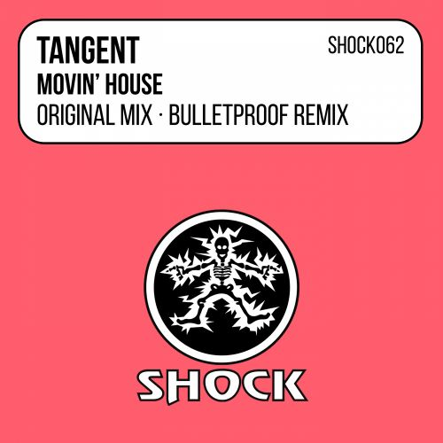 Tangent - Movin' House - Shock Records - 03:04 - 28.01.2001