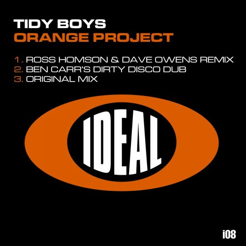 The Tidy Boys - Orange Project - IDEAL - 07:04 - 22.07.2013