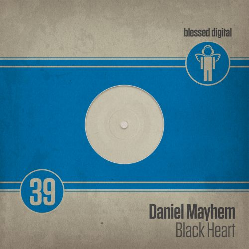 Daniel Mayhem - Black Heart - Blessed Digital - 02:10 - 20.05.2019