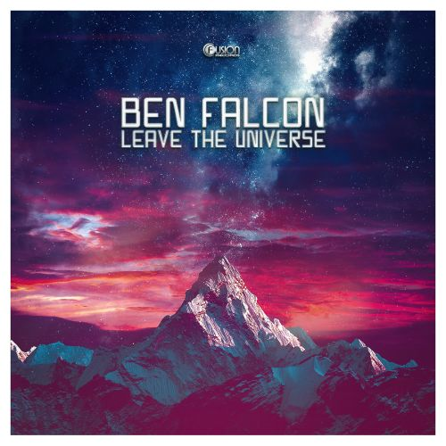 Ben Falcon - Leave the Universe - Fusion Records - 04:23 - 24.05.2019