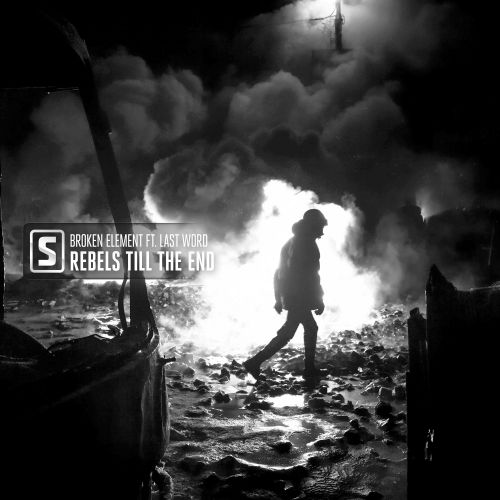 Broken Element ft. Last Word - Rebels Till The End - Scantraxx Silver - 04:02 - 12.06.2019