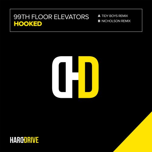 99th Floor Elevators - Hooked - Hard Drive - 06:49 - 01.06.2019