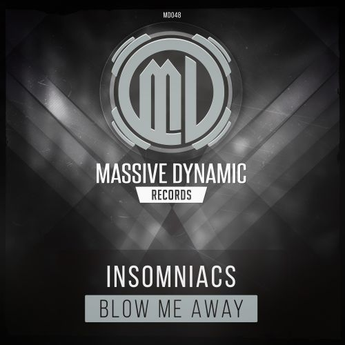 Insomniacs - Blow Me Away - Massive-Dynamic Records - 04:02 - 24.06.2019