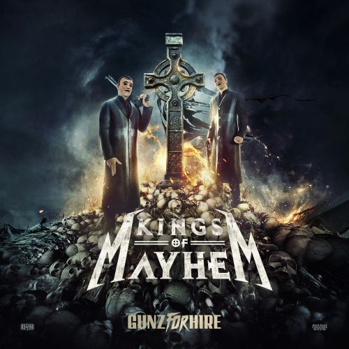 Gunz For Hire - Kings Of Mayhem - Roughstate - 05:21 - 07.06.2019