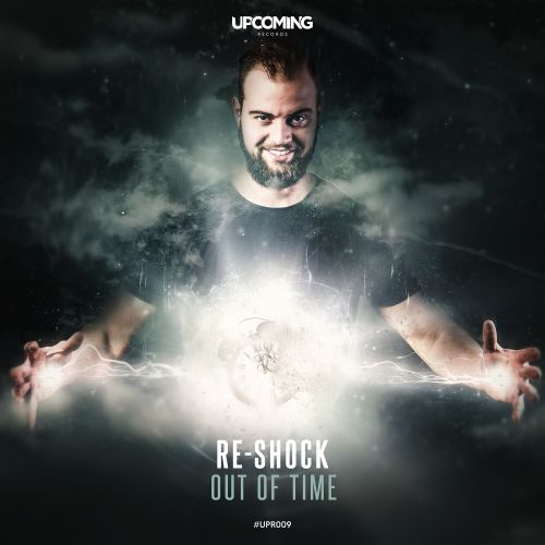 Re-Shock - Out Of Time - Upcoming Records - 04:30 - 07.06.2019