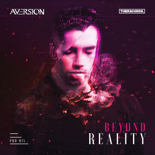 Aversion - Beyond Reality - Theracords - 04:15 - 20.06.2019