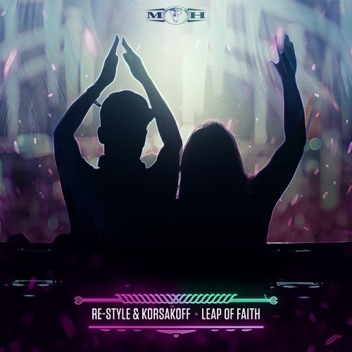 Re-Style and Korsakoff - Leap Of Faith - Masters of Hardcore - 03:22 - 28.06.2019