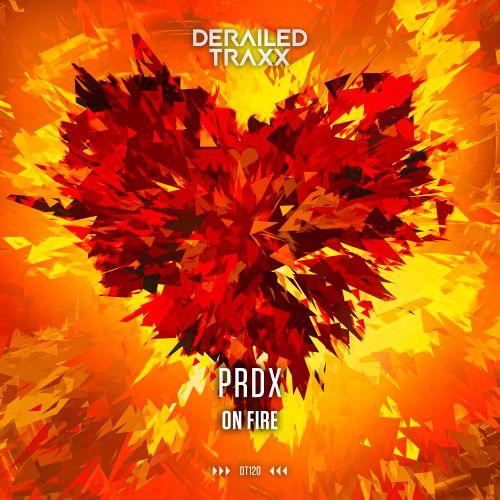 PRDX - On Fire