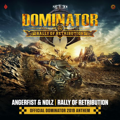 Angerfist and Nolz - Rally Of Retribution (Official Dominator 2019 Anthem) - Masters of Hardcore - 05:02 - 01.07.2019