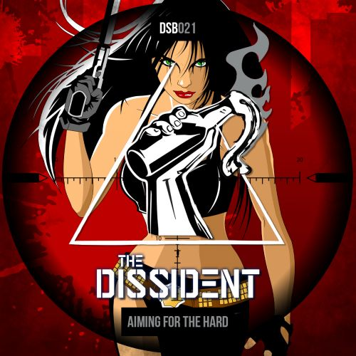 The Dissident - Aiming For The Hard - Disobey records - 04:04 - 14.06.2019