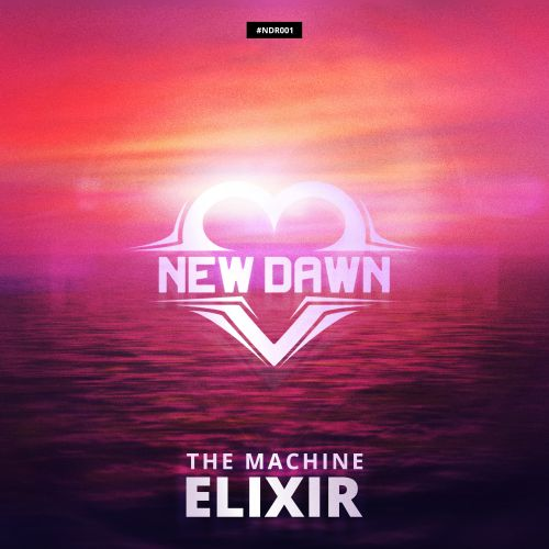 The Machine - Elixr - New Dawn Records - 04:06 - 24.06.2019