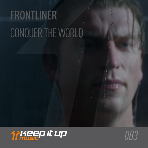 Frontliner - Frontliner - Keep It Up Music - 03:38 - 28.06.2019