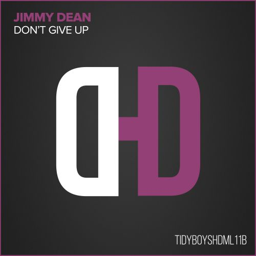 Jimmy Dean - Don't Give Up - Hard Drive - 06:56 - 01.06.2009