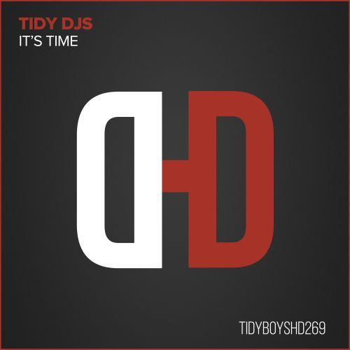 Tidy DJ's - It's Time - Hard Drive - 06:04 - 25.07.2016