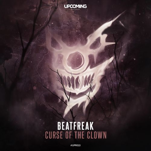 Beatfreak - Curse Of The Clown - Upcoming Records - 04:23 - 26.07.2019