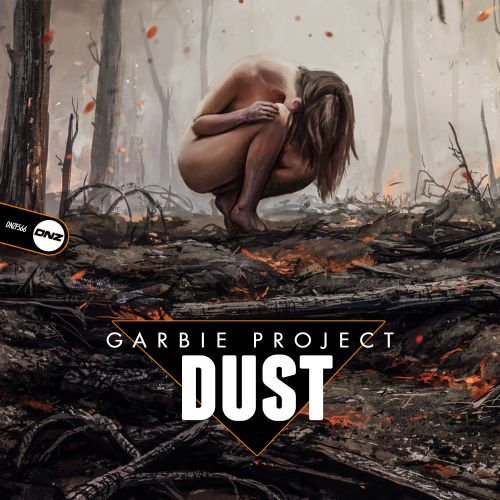 Garbie Project - Dust - DNZ Records - 05:50 - 11.07.2019